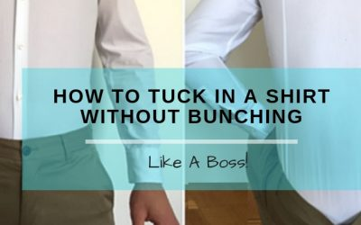 How To Tuck In A Shirt Without Bunching (1)