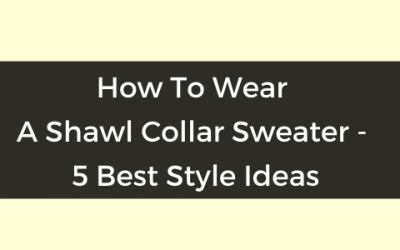 How To Wear A Shawl Collar Sweater (2)